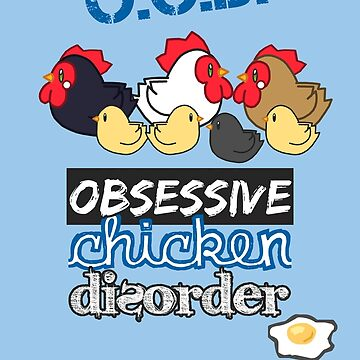 OCD - Obsessive Chicken Disorder by KaiFx19