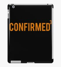 Confirmed iPad Case/Skin