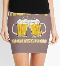 Thanksgiving Drinking Party, Feasting, Drinking Beer With Friends Cute Bestseller Gift  Mini Skirt