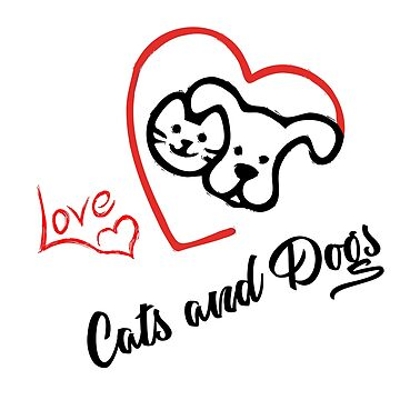 Love Cats and Dogs Gift Idea by Dagostino