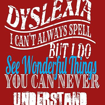 Dyslexia Awareness Beautiful Ability by AhuvaR