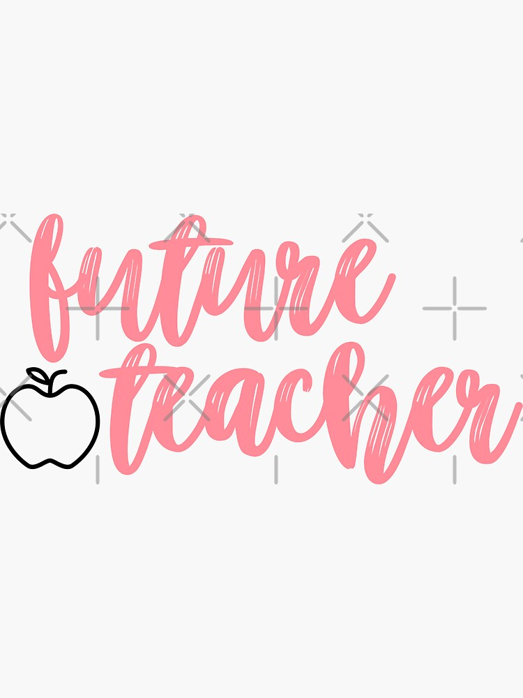 Future Teacher Sticker by allieweek