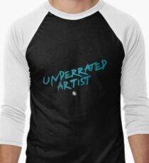 """Underrated Artist"" Men's Baseball ¾ T-Shirt"