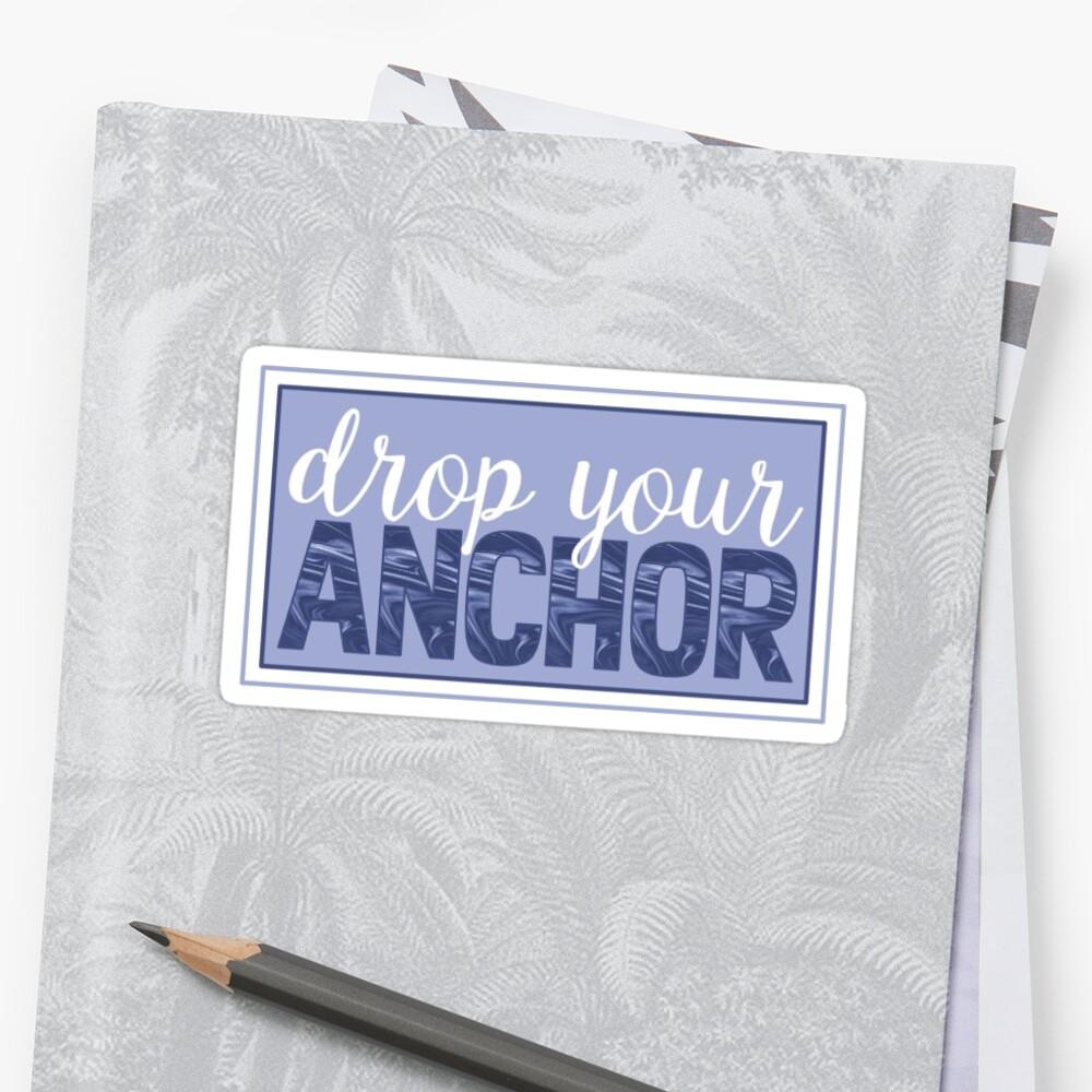 Drop Your Anchor by danikiblin