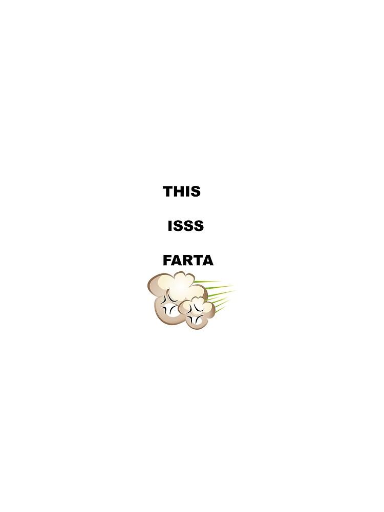 THIS IS FARTA by KILLERKNIFE33