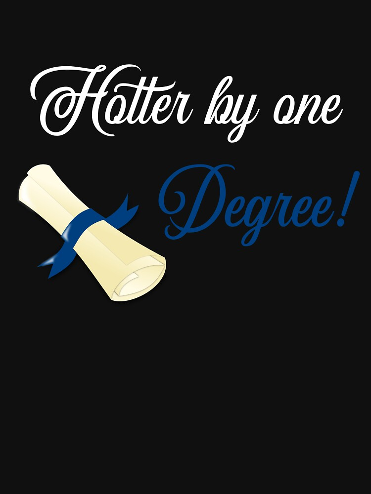 Hotter By One Degree Graduate Student by 64thMixUp