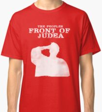 The Peoples Front of Judea Classic T-Shirt