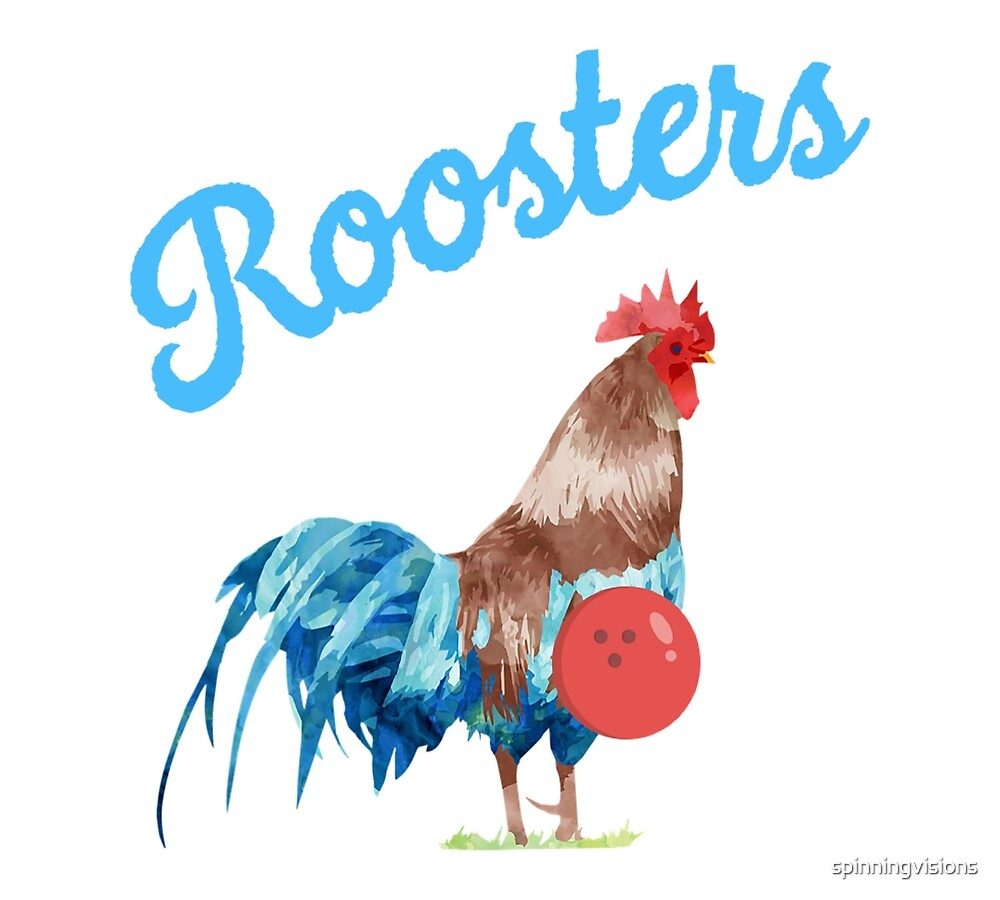 Roosters Funny Bowling Team by spinningvisions