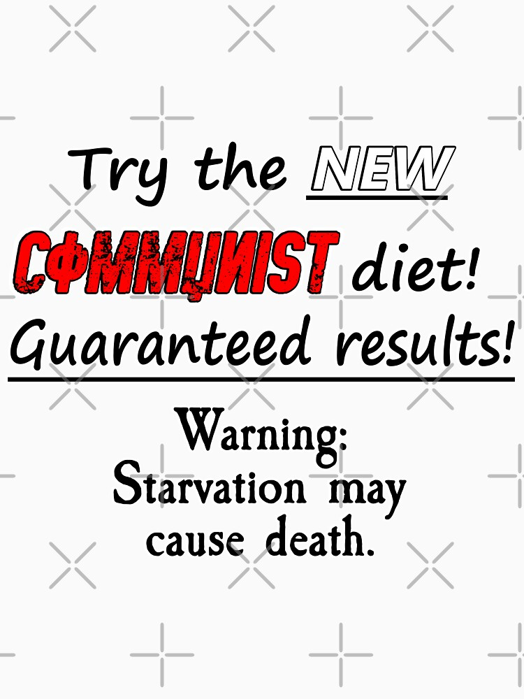 Try The New Communist Diet! by RebarForOwt