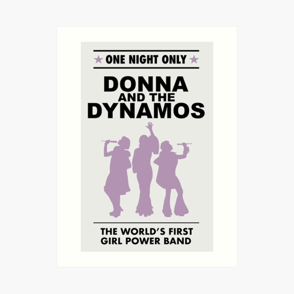 donna and the dynamos! Art Print
