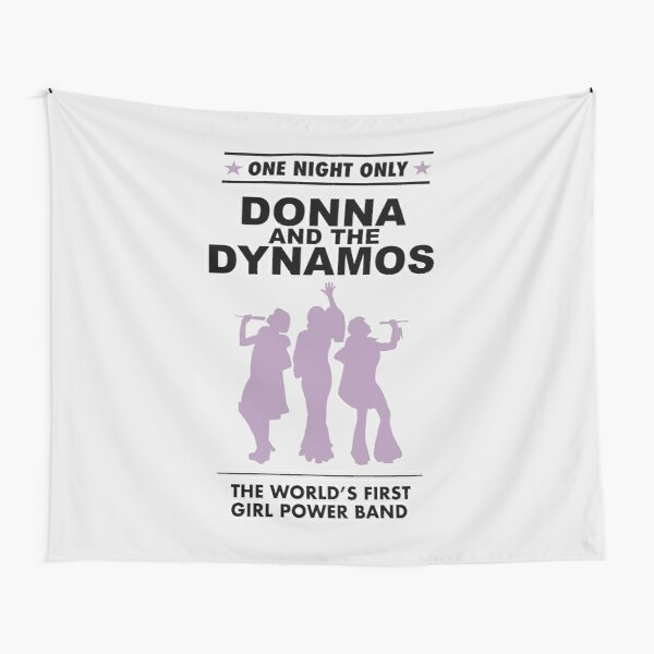 donna and the dynamos! Tapestry