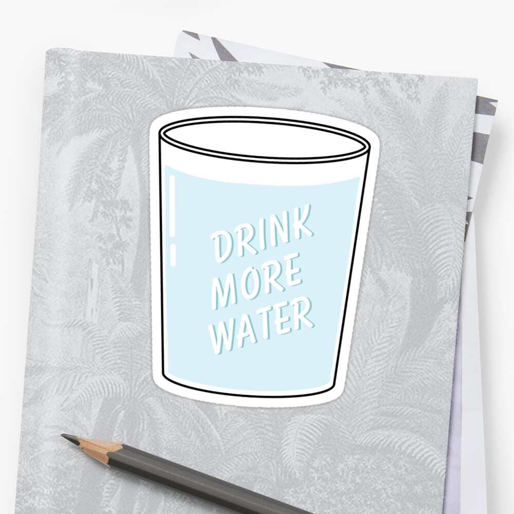 Drink More Water by Katie Ryder