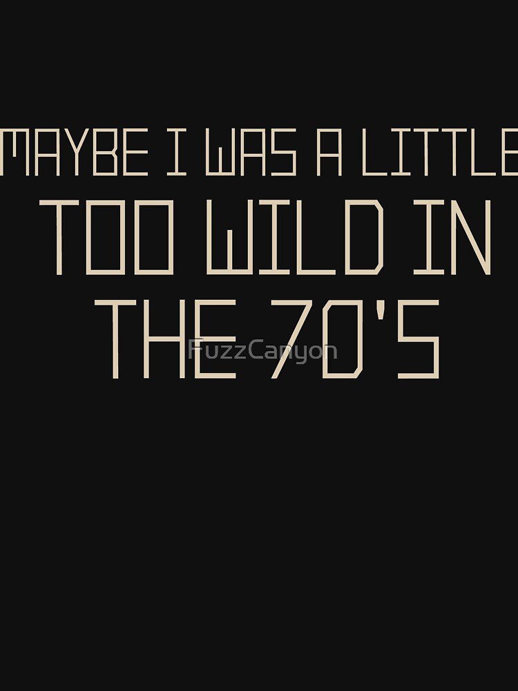 The Wild 70's by FuzzCanyon