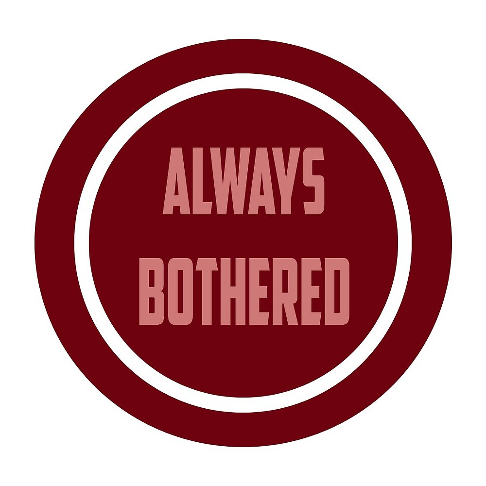 Always Bothered Stickers  by AlwaysBothered
