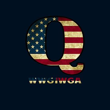QAnon Where We Go One We Go All by closeddoor