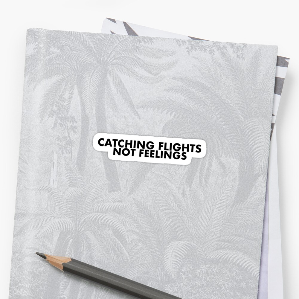 Catching flights not feelings by artsyfilmstuff