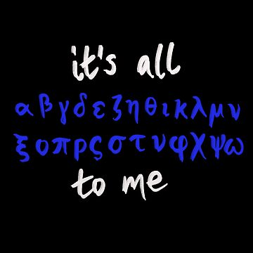 It's all Greek to me by Joncitone