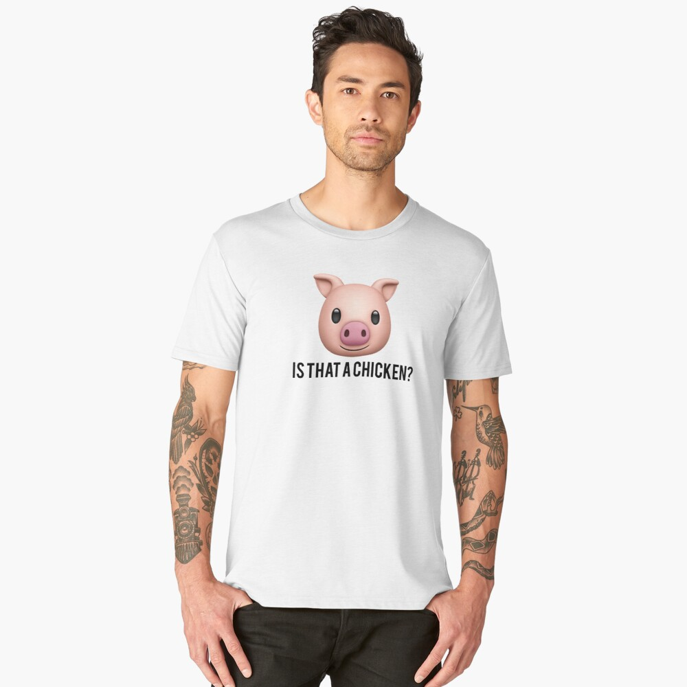is that a chicken? Men's Premium T-Shirt Front