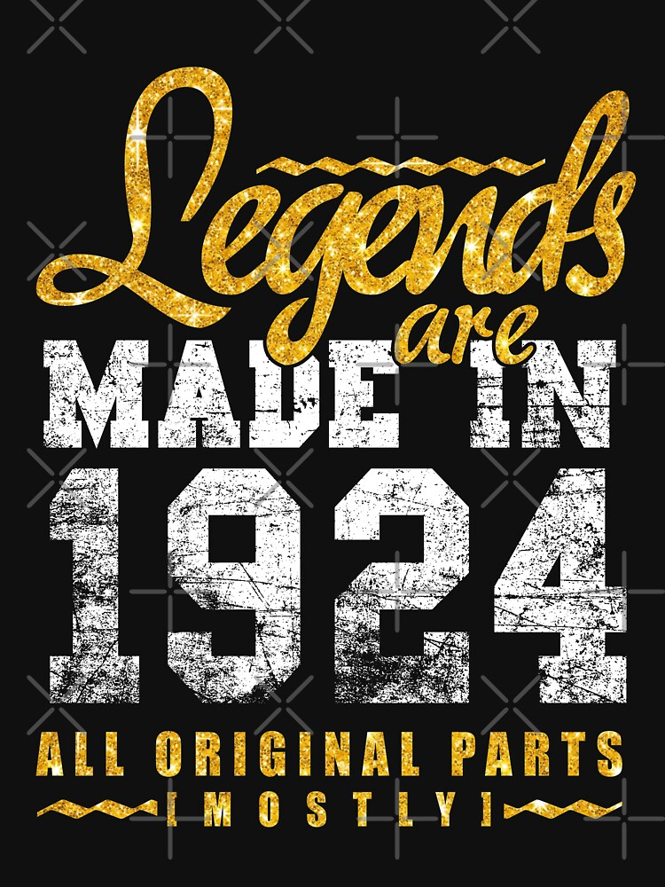 Legends Are Made In 1924 94 Years Old 94th B-day Gift by birthrightstore
