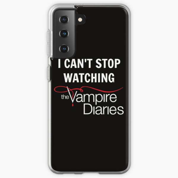 I can't stop watching The Vampire Diaries Samsung Galaxy Flexible Hülle