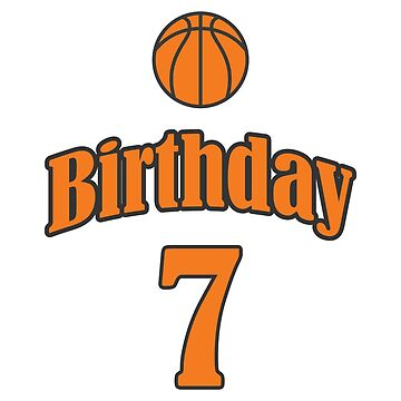 7th Birthday Basketball Funny Boy Girl Kids Gift by miracletee