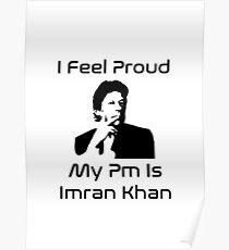 I feel proud my pm prime minister is Imran Khan Pti Merchandise T shirt,hoodies,etc Poster