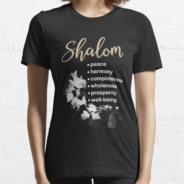 Christian Gift with Hebrew word Shalom and its meanings Essential T-Shirt