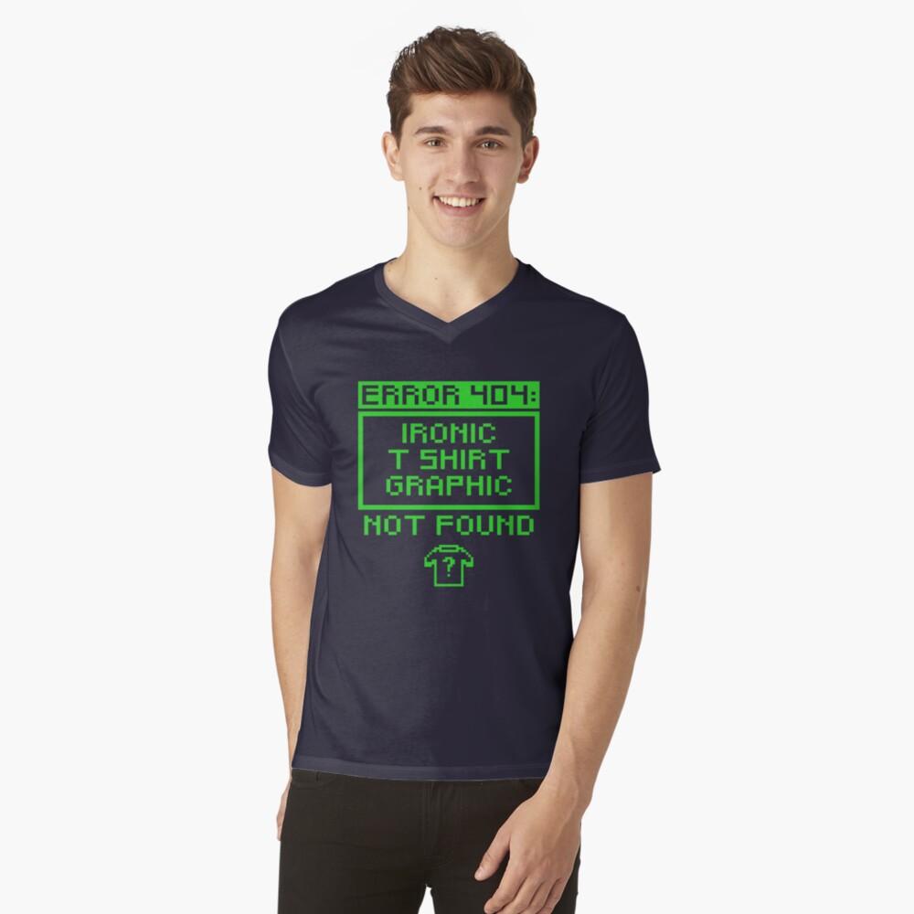 Error 404 IRONIC T SHIRT GRAPHIC Men's V-Neck T-Shirt Front