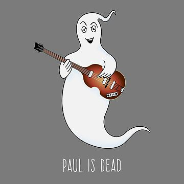 Is Paul Dead?  by gerryhaze