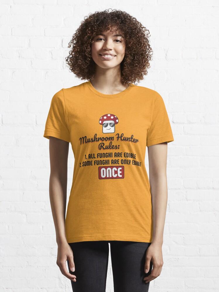 Alternative Ansicht von Mushroom Hunter Rules Edible Funghi - Funny Mushroom Pun Gift Essential T-Shirt
