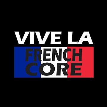 Vive la Frenchcore by UnicornGen