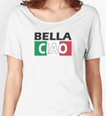 Bella Ciao Italia Women's Relaxed Fit T-Shirt