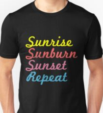 Camiseta ajustada Sunrise Sunburn Sunset Repetición