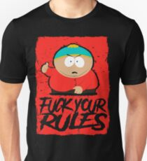 Fuck Your Rules Unisex T-Shirt