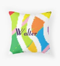 Walter - personalize your gift Throw Pillow