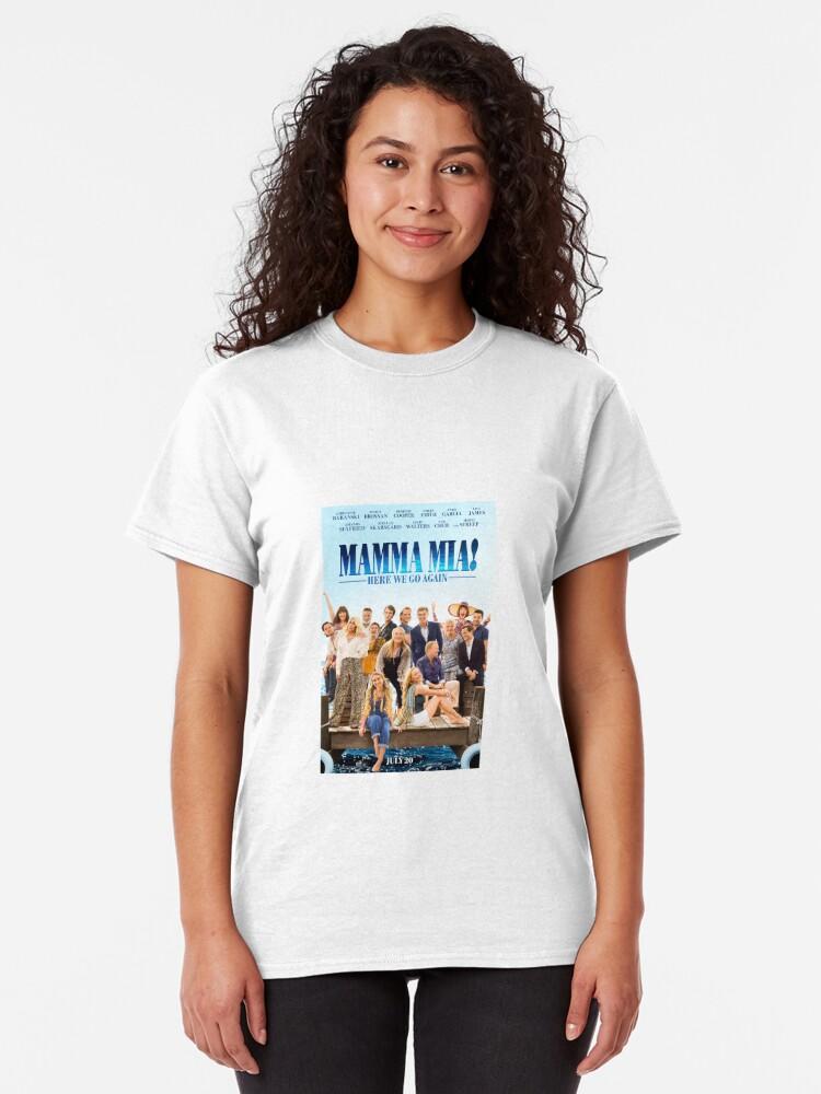 Vista alternativa de Camiseta clásica Mamma Mia - ¡Aquí vamos otra vez!