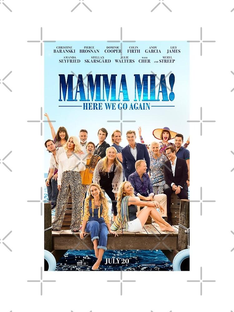 Mamma Mia - Here we go Again! by ShipsinParadise