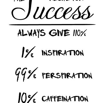 Recipe for Success (Black Text) by masqueblanc