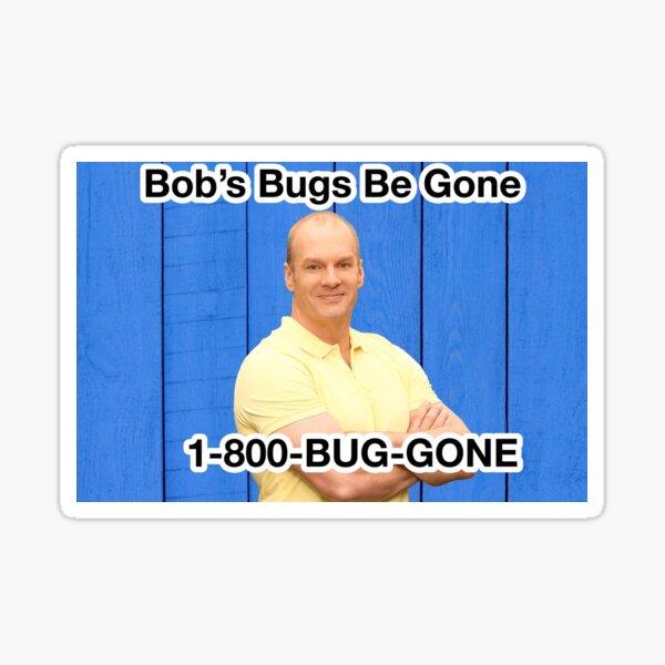Bob's Bugs Be Gone Sticker
