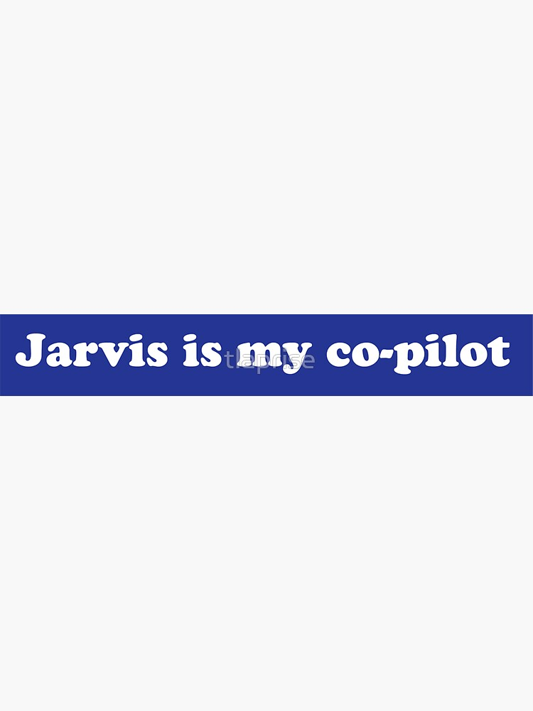 Jarvis is my co-pilot by tlaprise