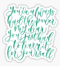 The Wizard of Oz Inspiratinal Quote Sticker