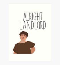 Grumio Plebs Alright Landlord? Art Print