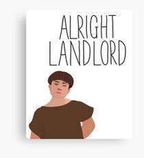 Grumio Plebs Alright Landlord? Canvas Print