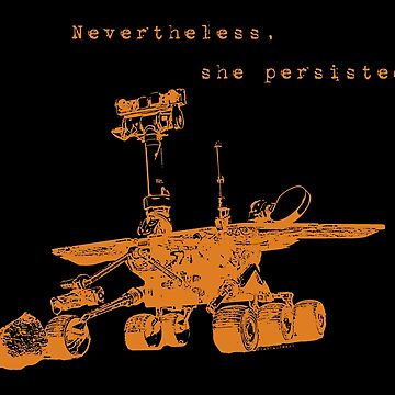 Nevertheless, She Persisted by tanyaofmars