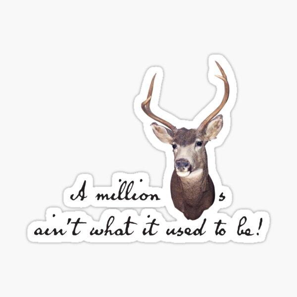 Million dollars - Million bucks Sticker