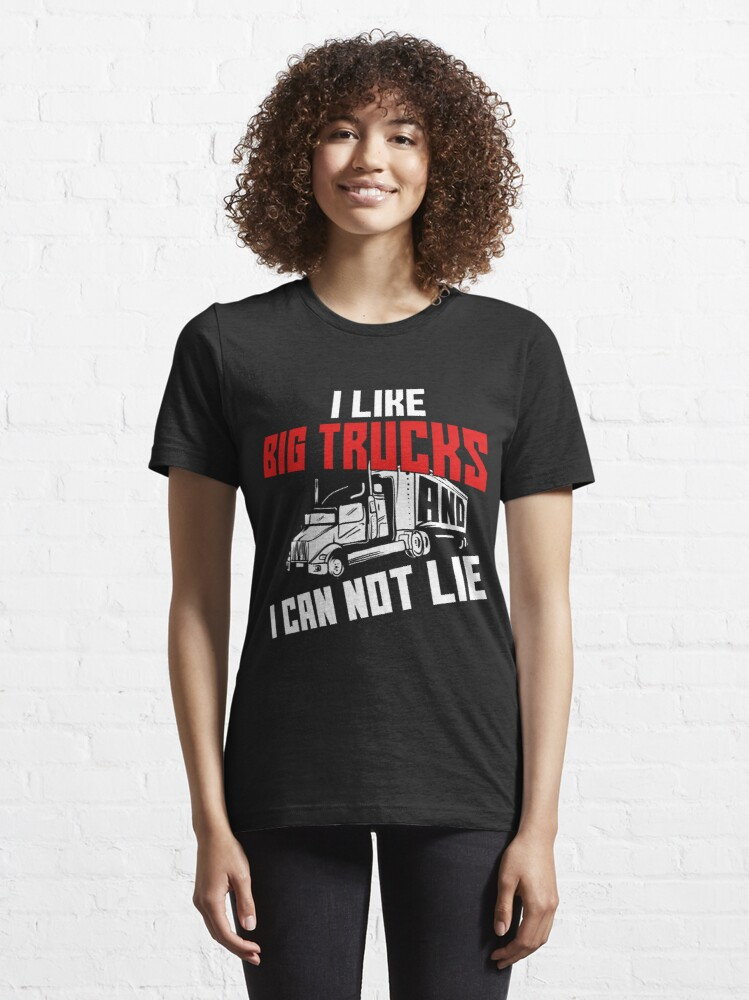 Alternative Ansicht von I Like Big Trucks And I Can Not Lie - Funny Trucker Gift Essential T-Shirt