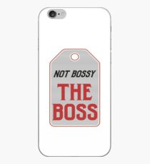 The Boss - Not Bossy iPhone Case
