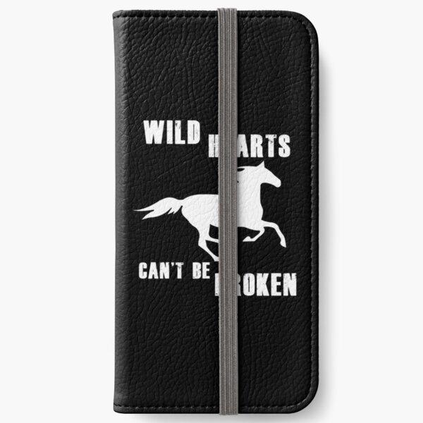 Wild Hearts Can't Be Broken - Horse Lover Design iPhone Wallet