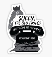 Old Taylor Sticker