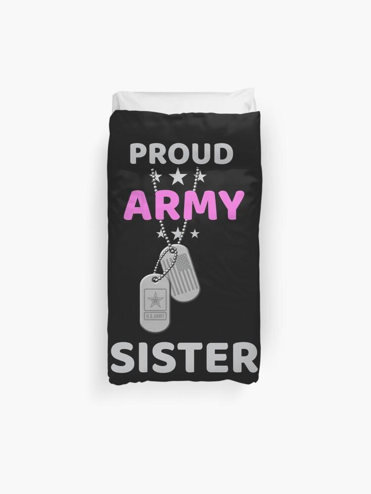 eb79f62e Army Sister T-Shirt Proud Military American Family Flag Dog Tag Gift Shirt  Duvet Cover